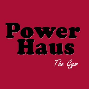 POWER HAUS